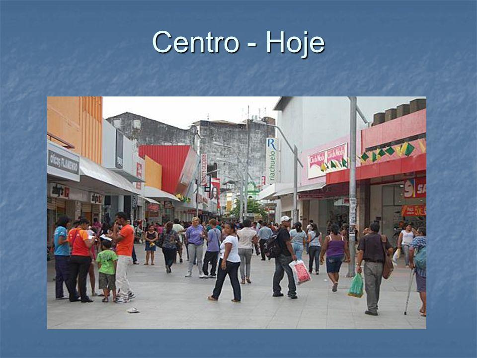 Centro - Hoje