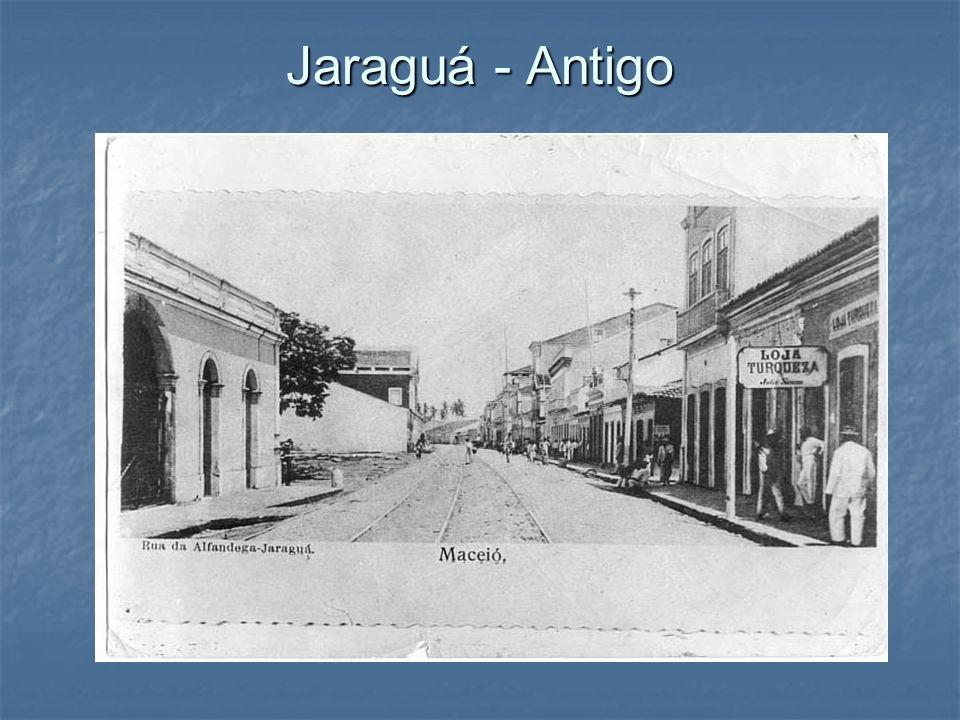 Jaraguá - Antigo