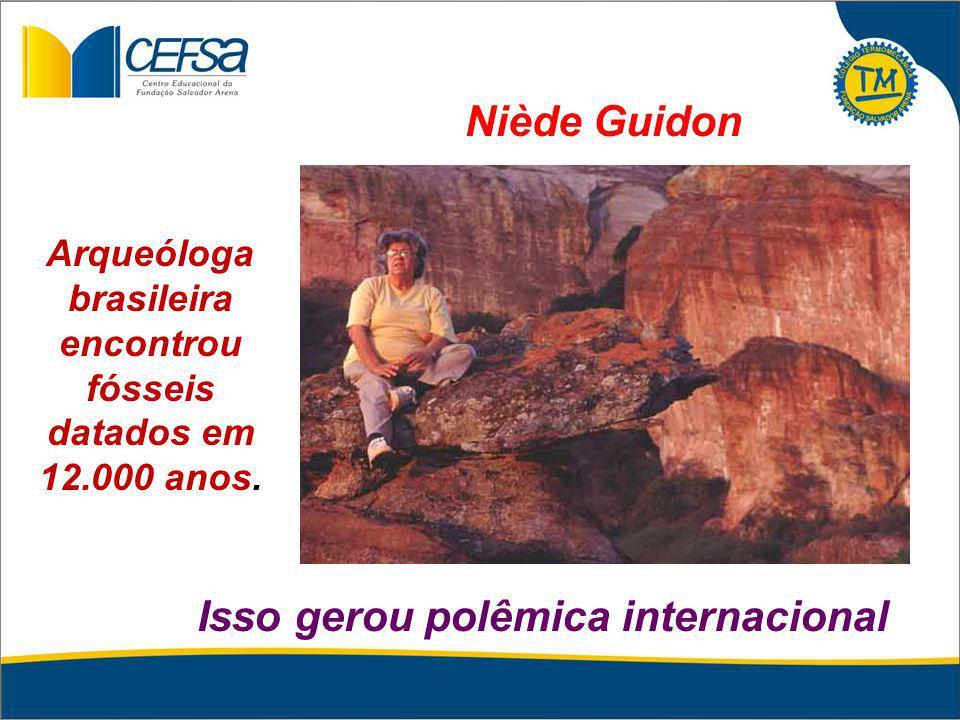 Arqueóloga brasileira encontrou fósseis datados em 12.000 anos. Isso gerou polêmica internacional Niède Guidon
