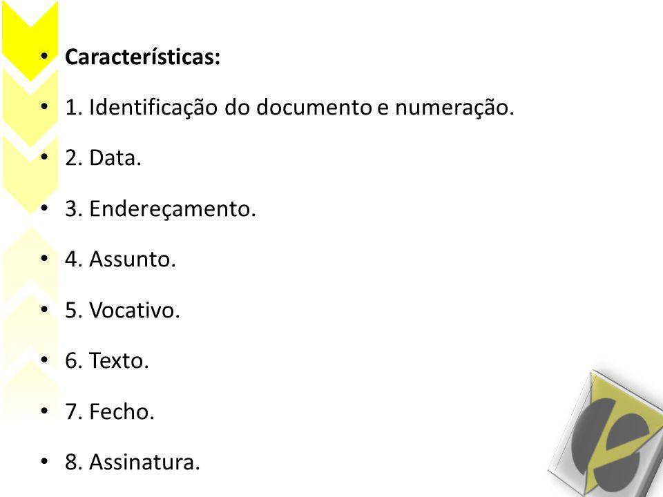 Características: 1.Identificação do documento e numeração.