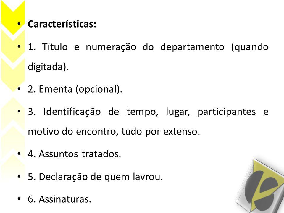 Características: 1.Título e numeração do departamento (quando digitada).