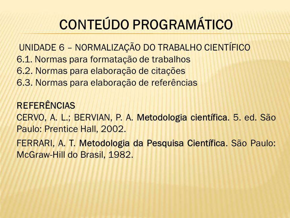 INSTITUTO BRASILEIRO DE GEOGRAFIA E ESTATÍSTICA – IBGE.