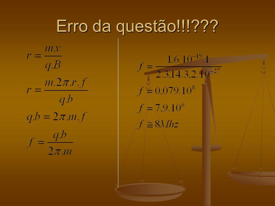 Erro da questão!!!