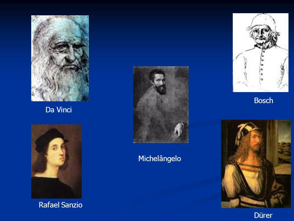 Bosch Dürer Da Vinci Michelângelo Rafael Sanzio