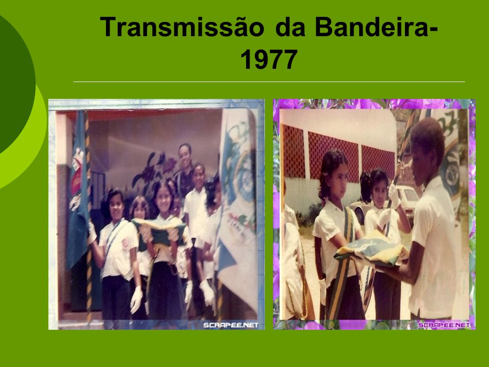Transmissão da Bandeira- 1977