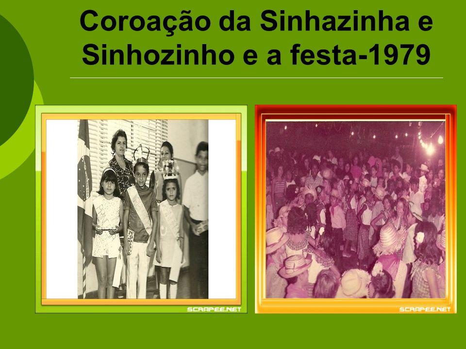 Coroação da Sinhazinha e Sinhozinho e a festa-1979