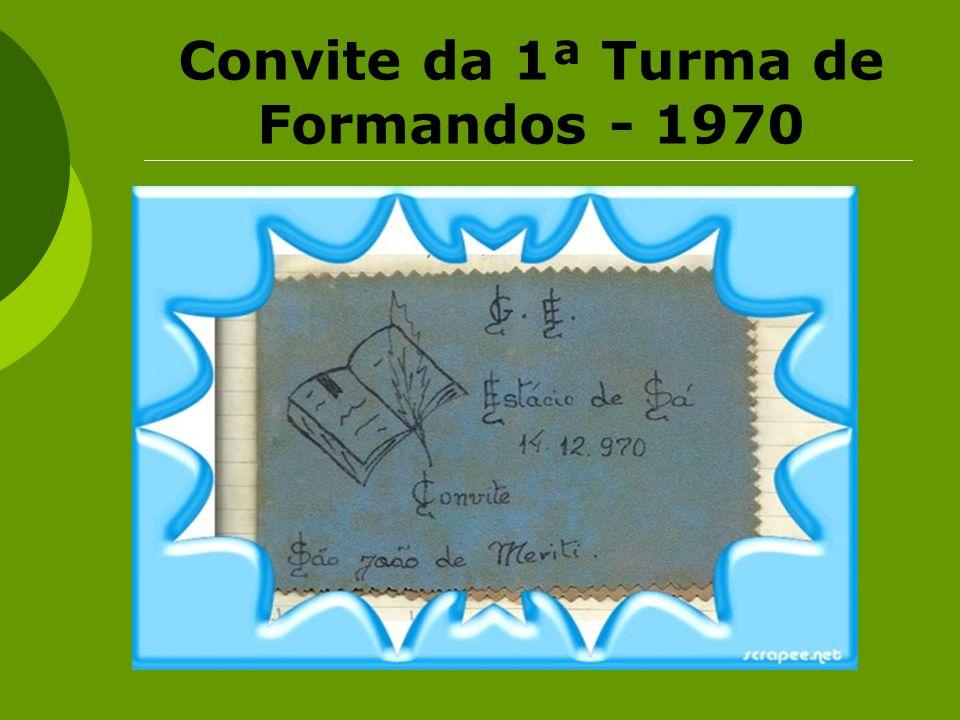 Convite da 1ª Turma de Formandos - 1970
