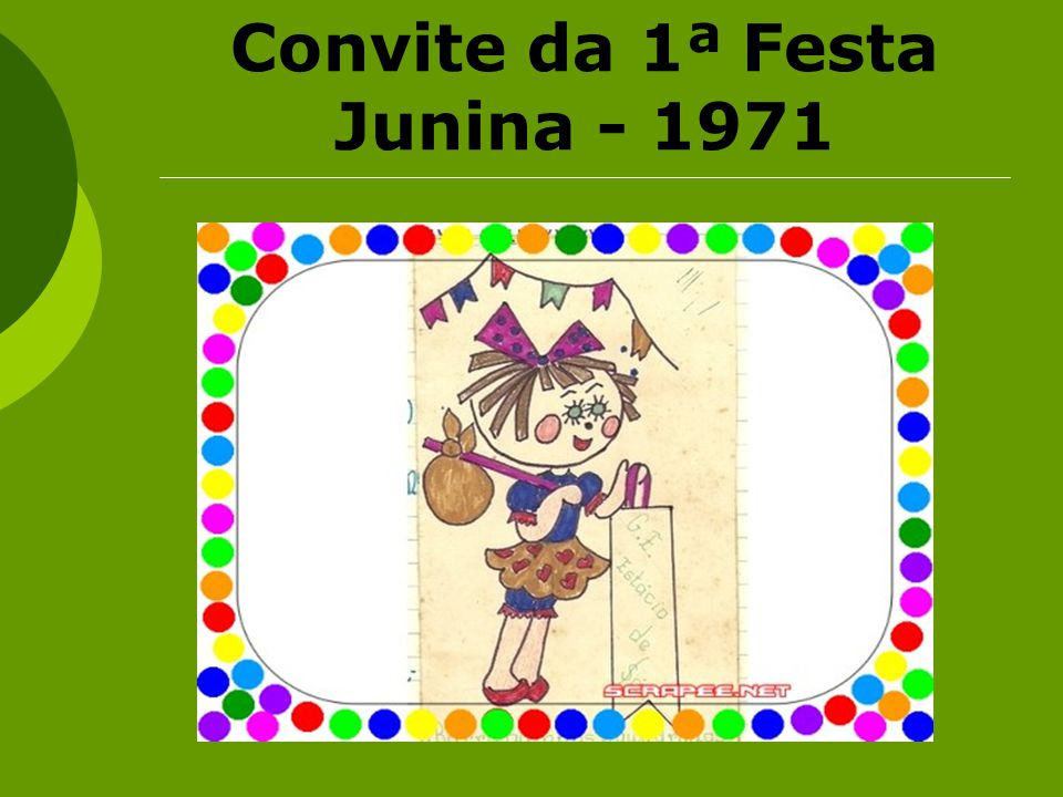 Convite da 1ª Festa Junina - 1971