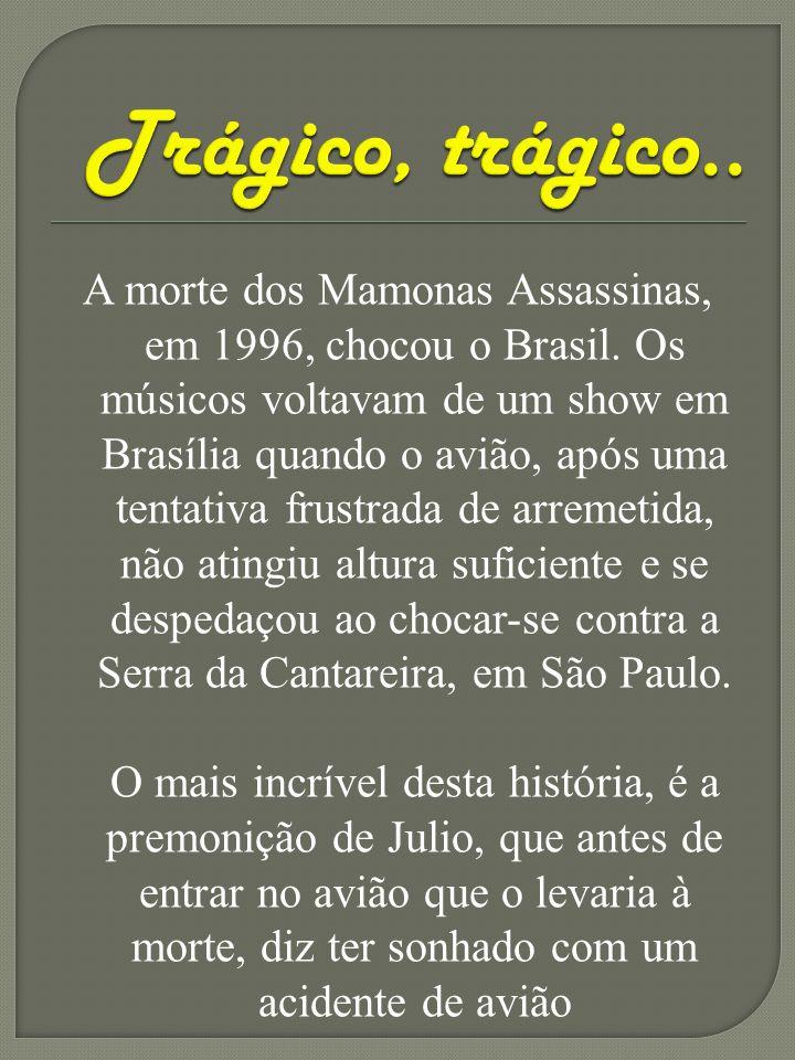 A morte dos Mamonas Assassinas, em 1996, chocou o Brasil. Os músicos voltavam de um show em Brasília quando o avião, após uma tentativa frustrada de a