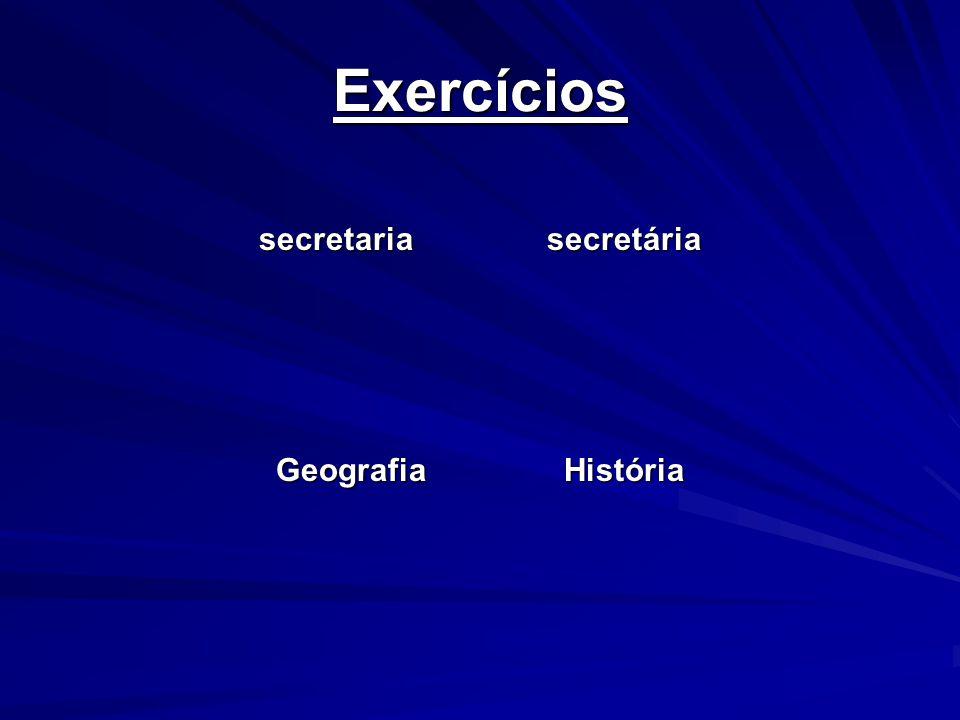 Exercícios secretariasecretária GeografiaHistória