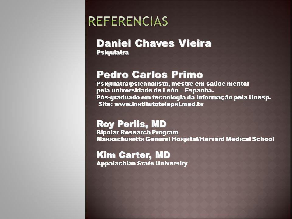 Daniel Chaves Vieira Psiquiatra Pedro Carlos Primo Pedro Carlos Primo Psiquiatra/psicanalista, mestre em saúde mental pela universidade de León – Espa
