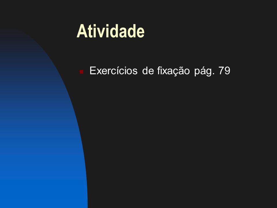 Atividade Exercícios de fixação pág. 79