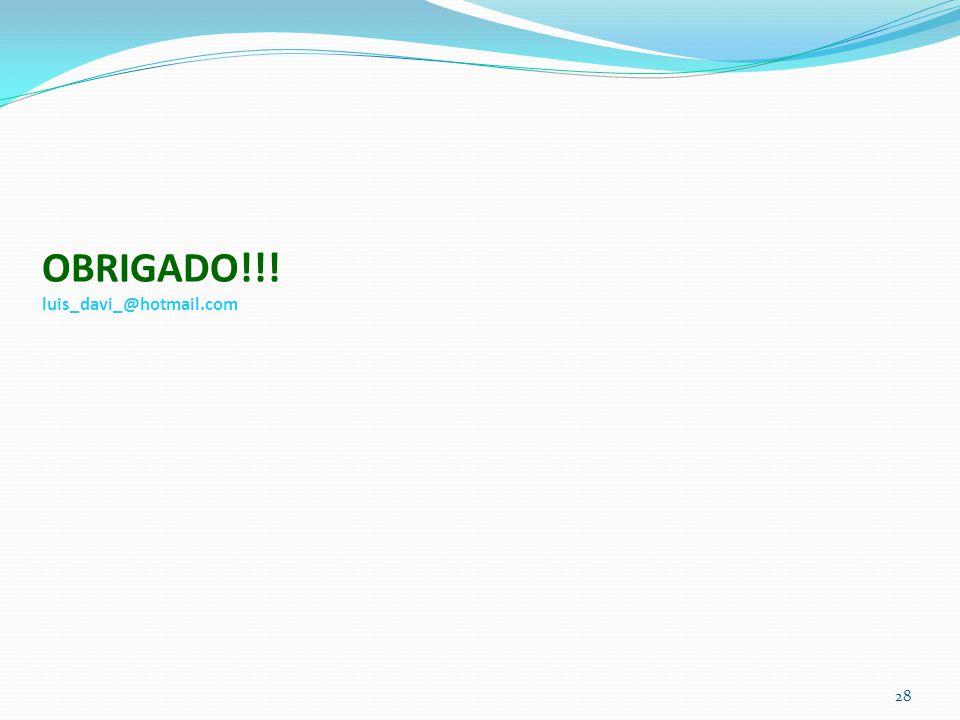 28 OBRIGADO!!! luis_davi_@hotmail.com