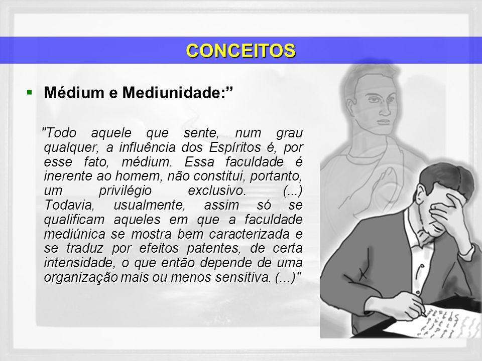 Médium e Mediunidade: Médium e Mediunidade: