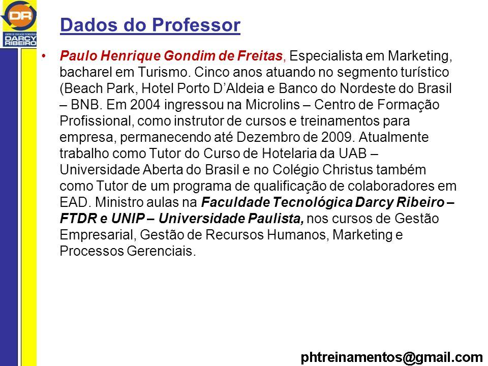 Dados do Professor Paulo Henrique Gondim de Freitas, Especialista em Marketing, bacharel em Turismo.