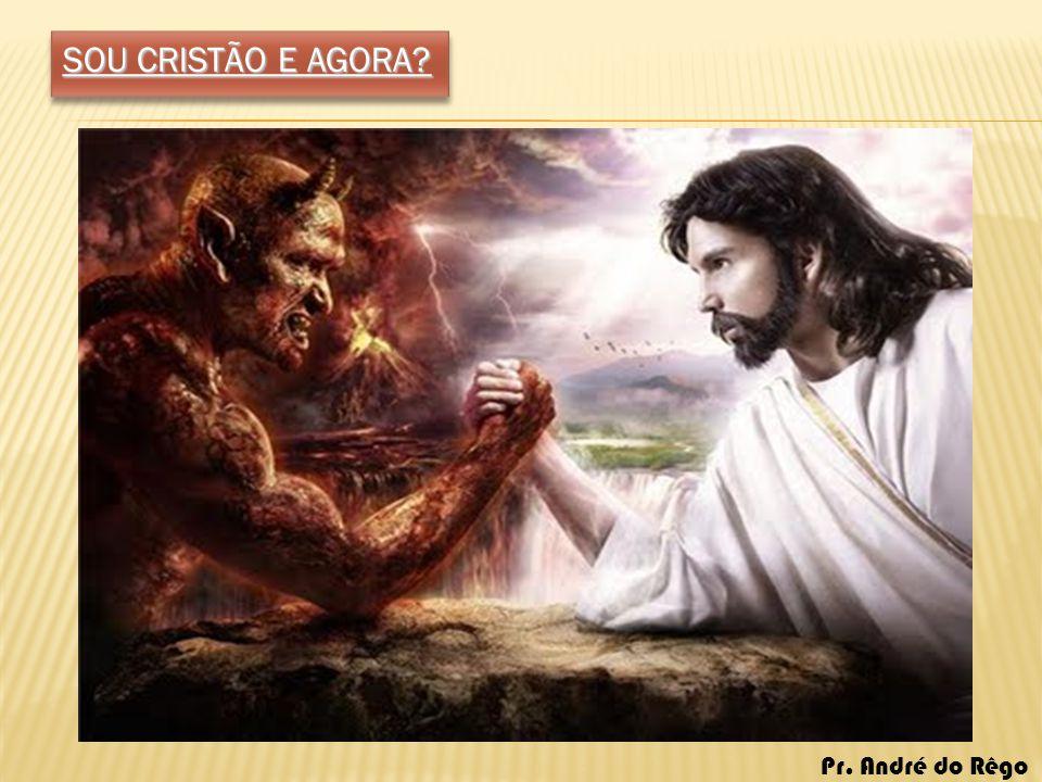 SOU CRISTÃO E AGORA.
