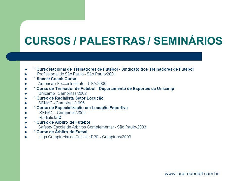 CURSOS / PALESTRAS / SEMINÁRIOS * Curso Nacional de Treinadores de Futebol - Sindicato dos Treinadores de Futebol Profissional de São Paulo - São Paul