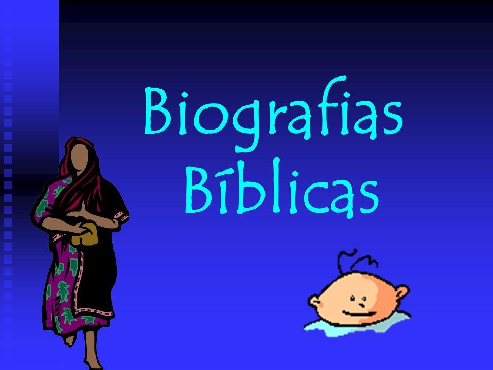 Biografias Bíblicas