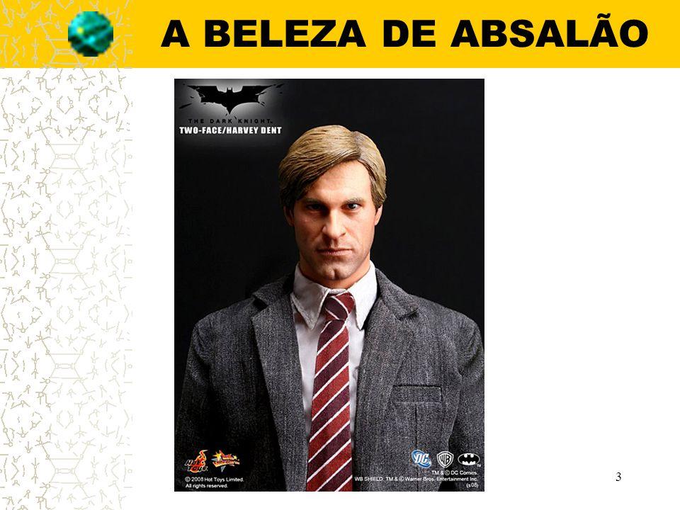 A BELEZA DE ABSALÃO 3