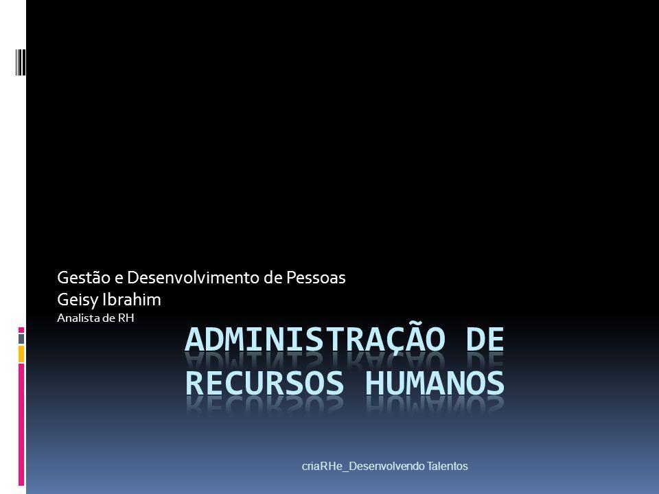 criaRHe_Desenvolvendo Talentos RELAÇÕES HUMANAS - Reações agressivas.