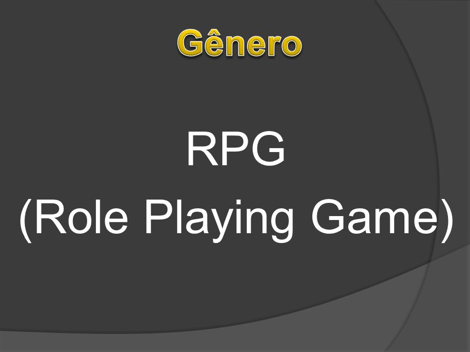 RPG (Role Playing Game)