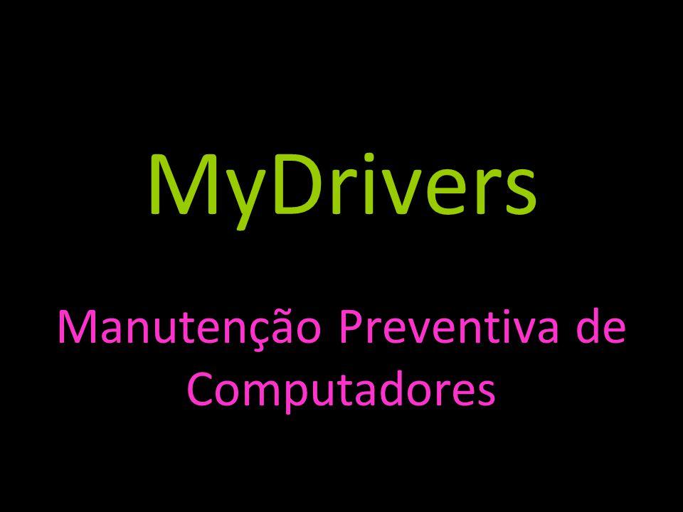 MyDrivers Manutenção Preventiva de Computadores