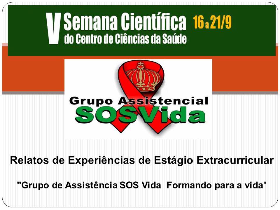 O GRUPO ASSISTENCIAL SOS VIDA fundado em 1998 tendo como missão apoiar e oferecer assistência a portadores do vírus HIV/AIDS, seus familiares e ou cuidadores.