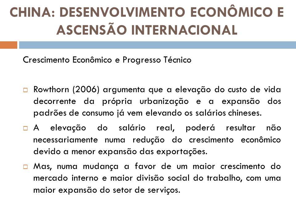 Crescimento Econômico e Progresso Técnico Rowthorn (2006) argumenta que a elevação do custo de vida decorrente da própria urbanização e a expansão dos