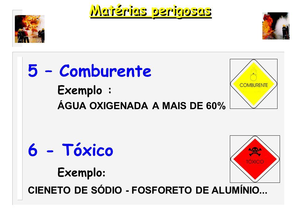 4 - Sólido Inflamável Exemplo : NAFTALINA - FOSFORO BRANCO...