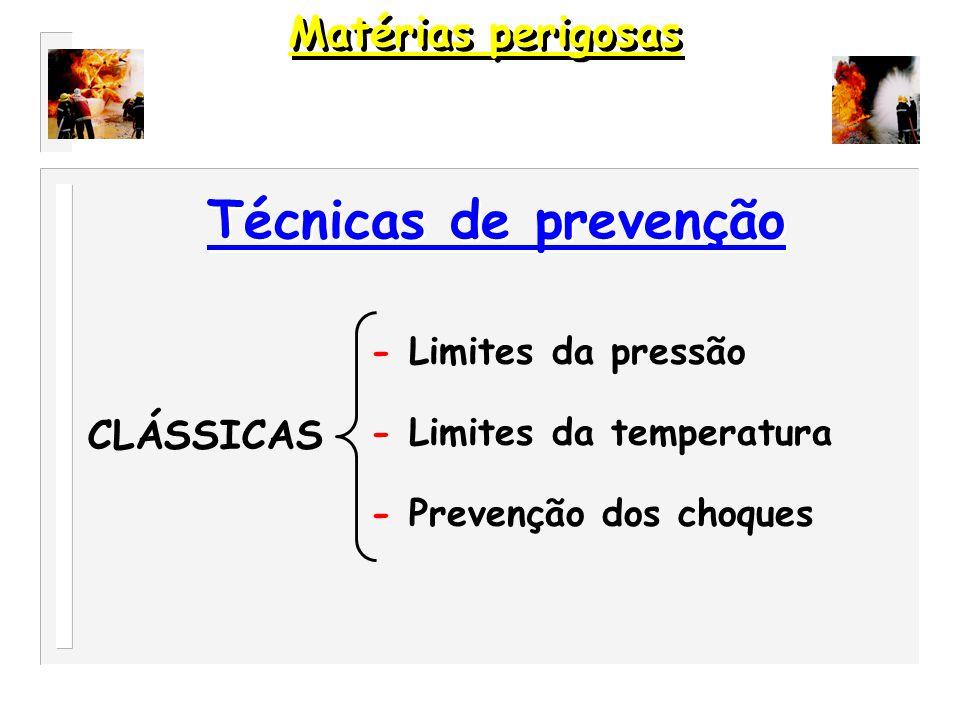 1 - Todos os gases liquefeitos, combustíveis ou não, armazenados á temperatura ambiente.