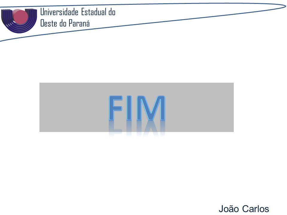 Universidade Estadual do Oeste do Paraná João Carlos Pozzobon