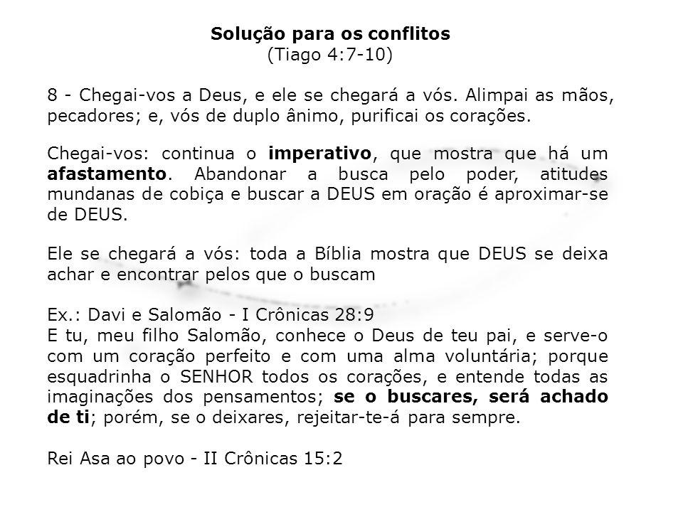 Ele se chegará a vós: toda a Bíblia mostra que DEUS se deixa achar e encontrar pelos que o buscam Ex.: Davi e Salomão - I Crônicas 28:9 E tu, meu filh