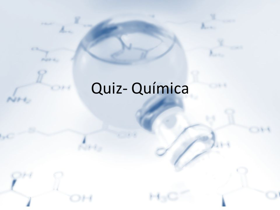 Quiz- Química