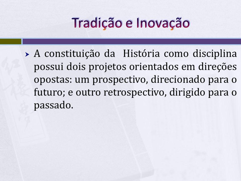 A constituição da História como disciplina possui dois projetos orientados em direções opostas: um prospectivo, direcionado para o futuro; e outro ret