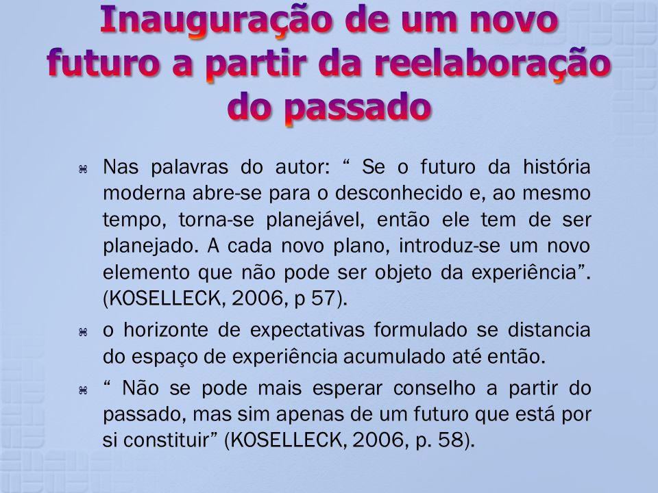 Nas palavras do autor: Se o futuro da história moderna abre-se para o desconhecido e, ao mesmo tempo, torna-se planejável, então ele tem de ser planej