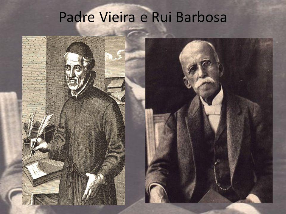 Padre Vieira e Rui Barbosa
