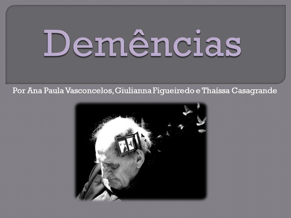Depressão geriátrica com déficits cognitivos transitórios frequentemente evolui para demência poucos anos depois Yaffe et al, 1999; Chen ET AL, 1999 Depressão é um fator de risco independente para a demência.