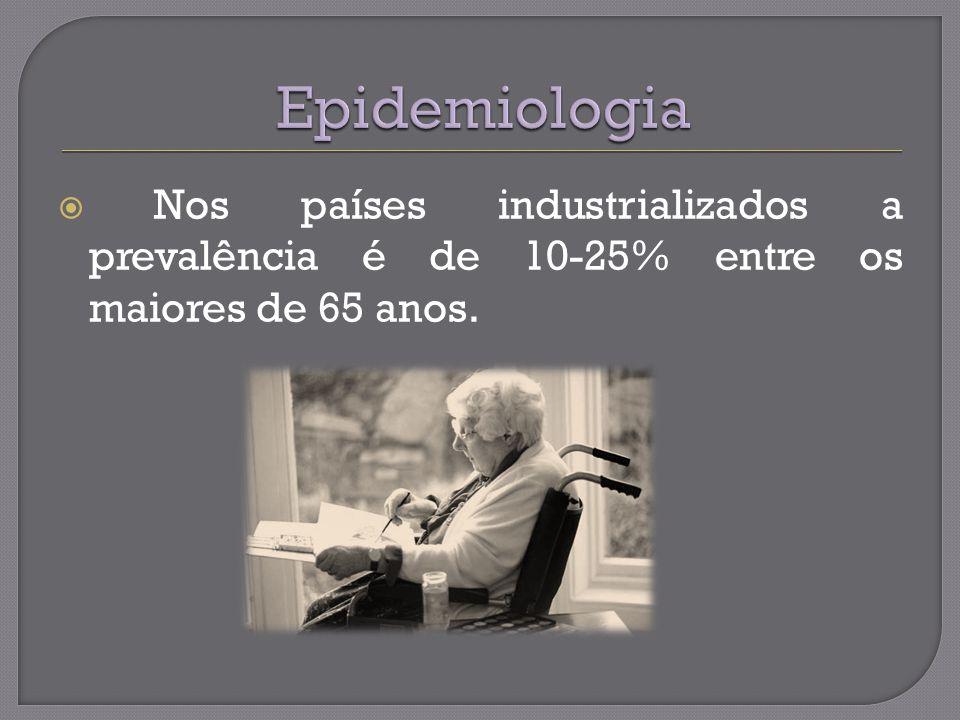 Nos países industrializados a prevalência é de 10-25% entre os maiores de 65 anos.