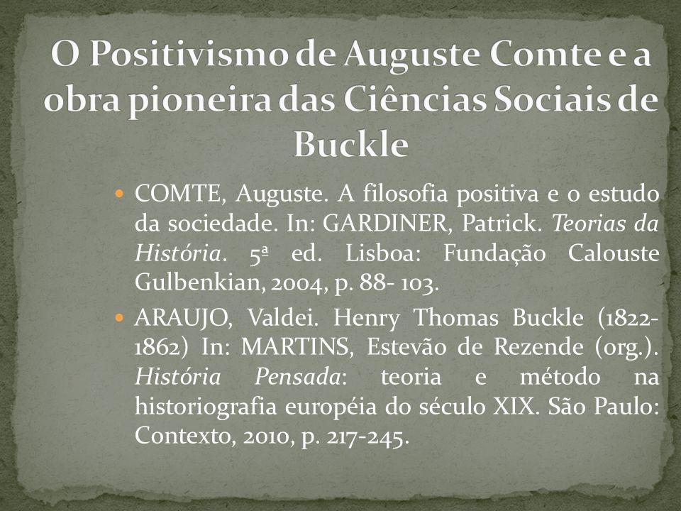 COMTE, Auguste.A filosofia positiva e o estudo da sociedade.