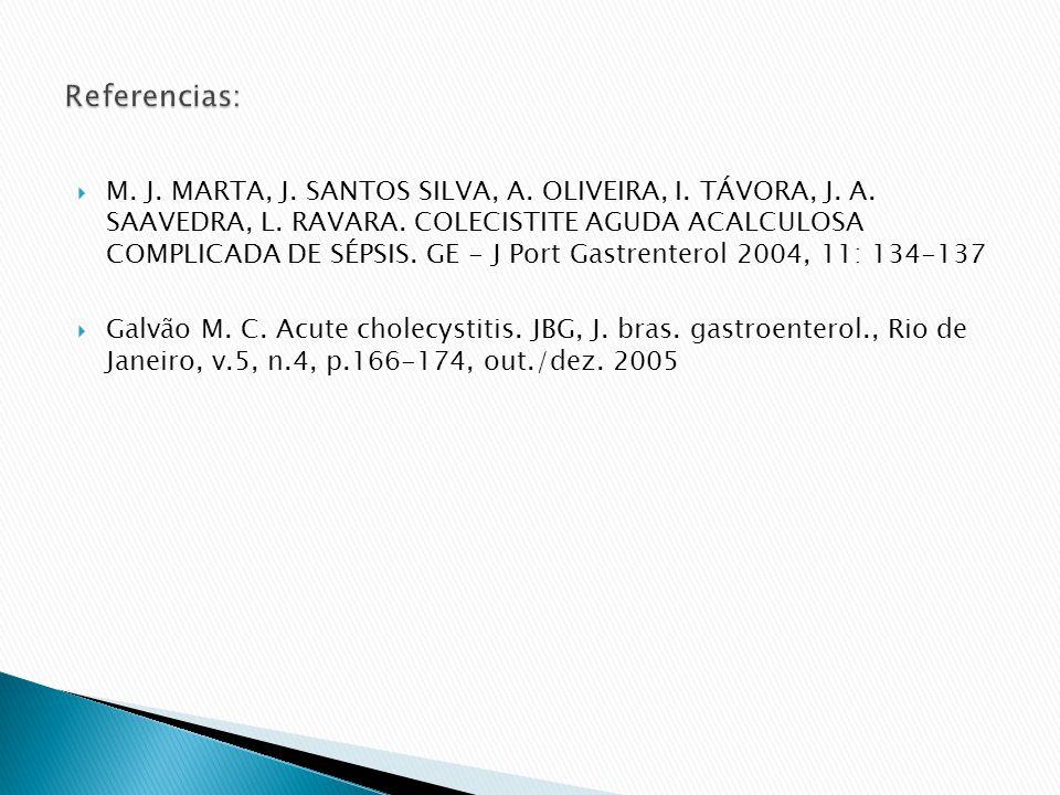 M.J. MARTA, J. SANTOS SILVA, A. OLIVEIRA, I. TÁVORA, J.