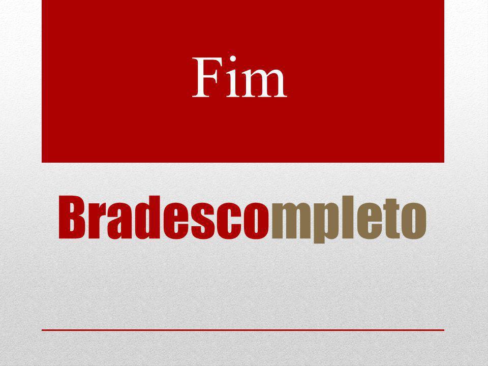 Bradescompleto Fim