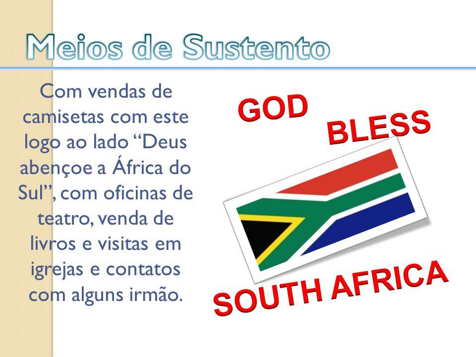 Com vendas de camisetas com este logo ao lado Deus abençoe a África do Sul, com oficinas de teatro, venda de livros e visitas em igrejas e contatos co