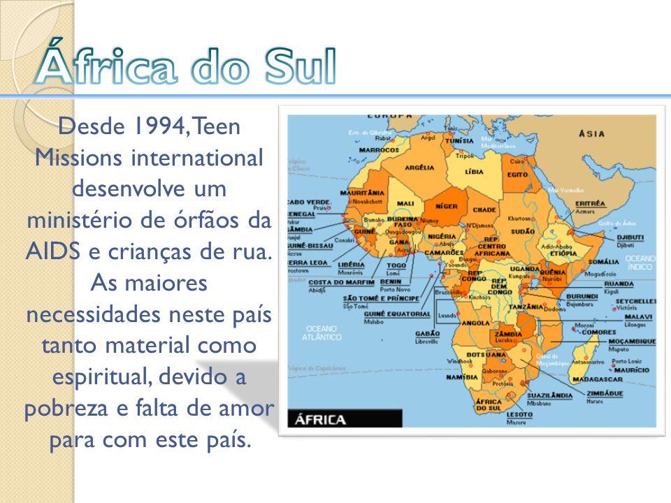 Desde 1994, Teen Missions international desenvolve um ministério de órfãos da AIDS e crianças de rua. As maiores necessidades neste país tanto materia