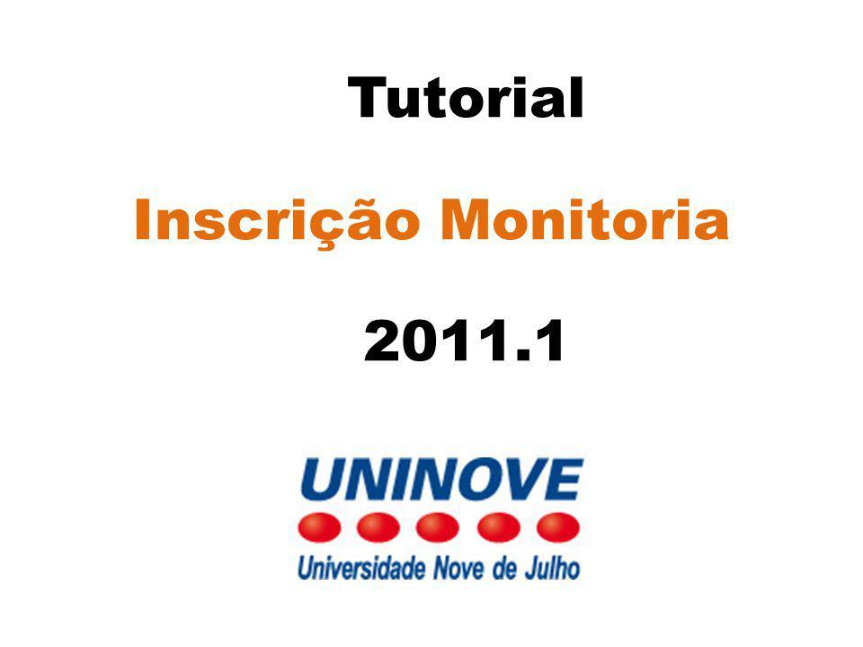 Tutorial Inscrição Monitoria 2011.1