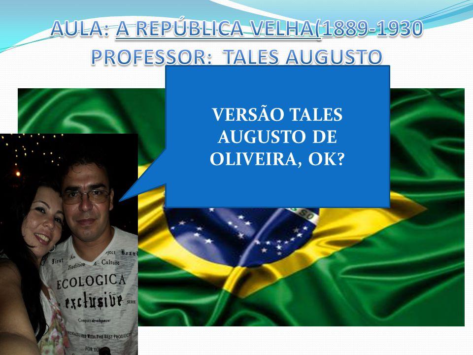 VERSÃO TALES AUGUSTO DE OLIVEIRA, OK?