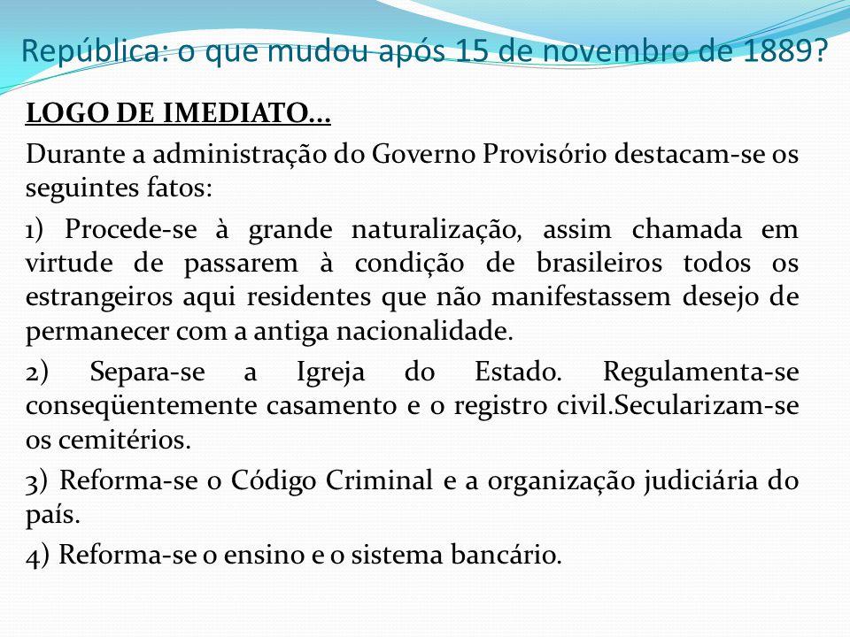 A organização do Estado, dos estados e dos municípios...
