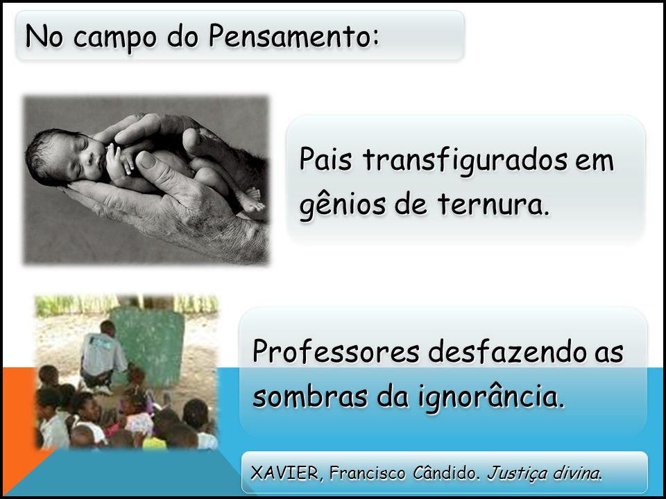 No campo do Pensamento: XAVIER, Francisco Cândido.