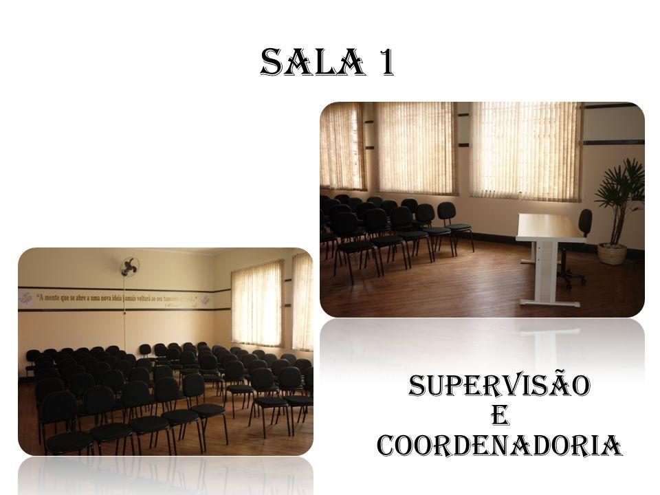 Sala 1 Supervisão e Coordenadoria