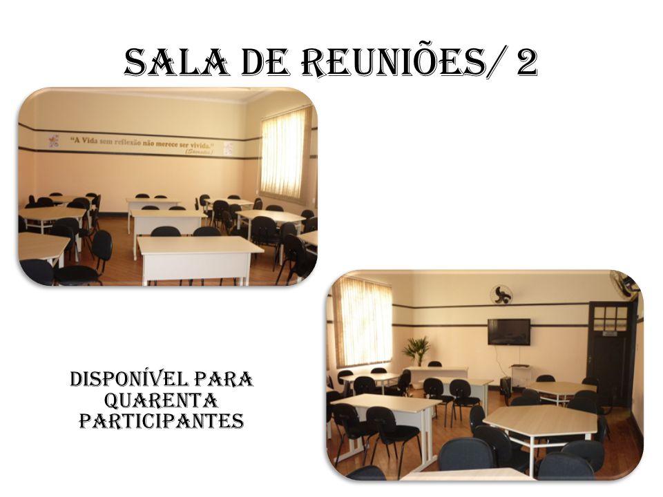 Sala de reuniões/ 2 Disponível para quarenta participantes