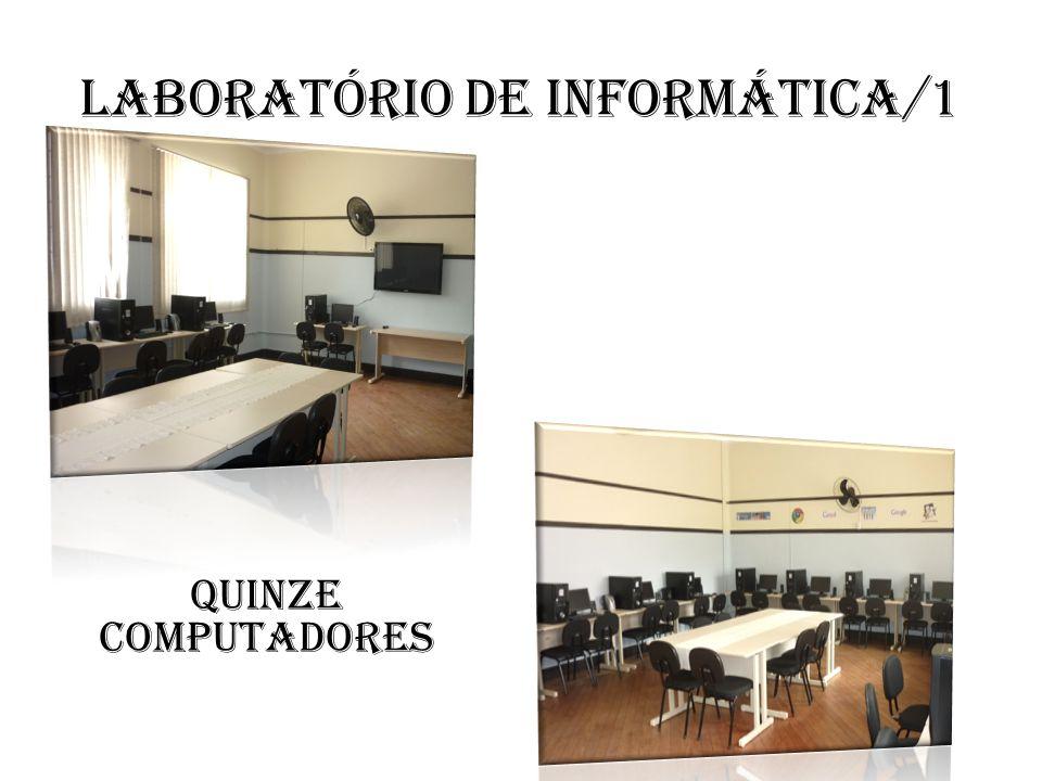 Laboratório de informática/1 Quinze computadores